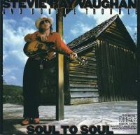 Stevie Ray Vaughan and Double Trouble-Soul To Soul (Canadian CINRAM press '91)