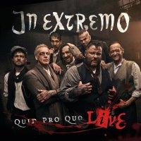 In Extremo-Quid Pro Quo Live