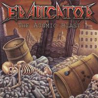 Eradicator-The Atomic Blast