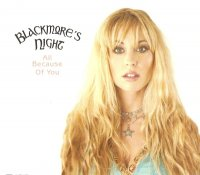 Blackmore's Night-All Besause Of You