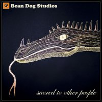Bean Dog Studios-Sacred To Other People