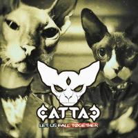 Cattac-Let Us Fall Together
