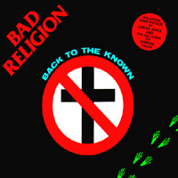 Bad Religion-Back To The Known