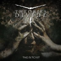 Theories Divide-The Outcast