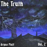 Bryan Platt-The Truth Vol. 2