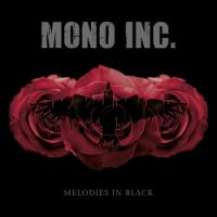 Mono Inc.-Melodies In Black