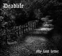 Deadlife-My Last Letter