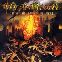 God Dethroned-Into the Lungs of Hell (2CD)