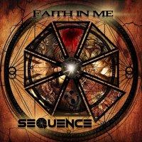 Sequence-Faith In Me