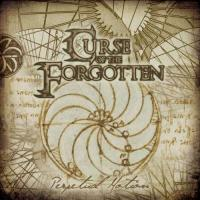 Curse Of The Forgotten-Perpetual Motion