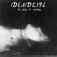 Deadlife-No Help Is Coming