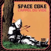 Space Coke-L\'appel Du Vide