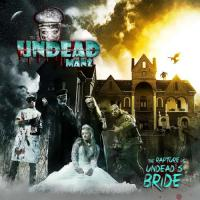 The Undead Manz-The Rapture of Undead\'s Bride