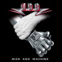 U.D.O.-Man And Machine