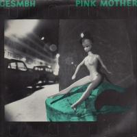 Gesmbh-Pink Mother