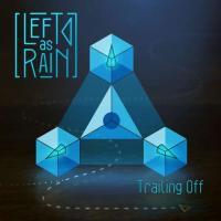 Left As Rain-Trailing Off