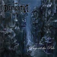 Dementia-Beyond the Pale