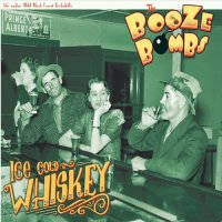 The Booze Bombs-Ice Cold Whiskey