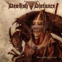 Devilish Distance-Deathtruction