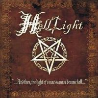HellLight-...And Then, the Light of Consciousness Became Hell...