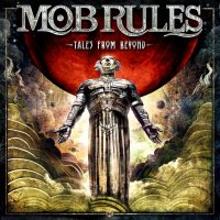Mob Rules-Tales From Beyond (Deluxe Ed.)