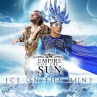 Empire Of The Sun-Ice On The Dune