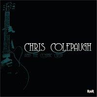 Chris Colepaugh And The Cosmic Crew-RnR