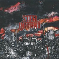 Steel Inferno-Aesthetics of Decay