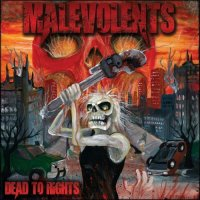 Malevolents-Dead To Rights