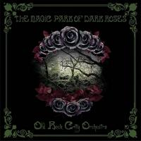 Old Rock City Orchestra - The Magic Park Of Dark Roses mp3