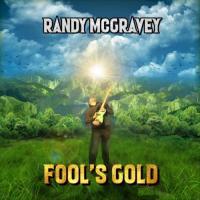 Randy McGravey-Fool\'s Gold