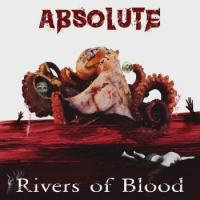 Absolute-Rivers Of Blood