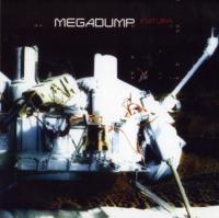 Megadump-Futura