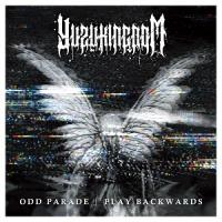 Yuzukingdom-『Odd Parade & Play Backwards』