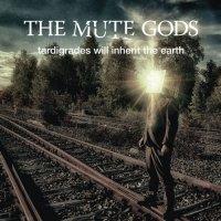 The Mute Gods-Tardigrades Will Inherit The Earth
