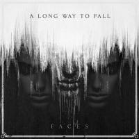 A Long Way To Fall-Faces