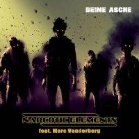 Narcotic Elements Feat. Marc Vanderberg-Deine Asche