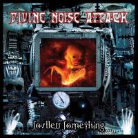 Divine Noise Attack-Soulless Something
