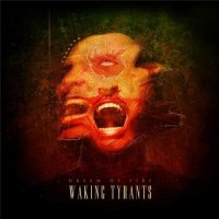 Dream Of Fire-Waking Tyrants