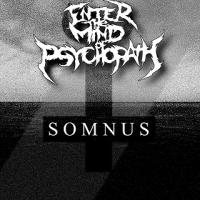 Enter The Mind Of Psychopath-Somnus