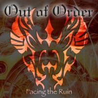 Out of Order-Facing the Ruin