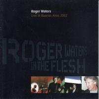 Roger Waters-In The Flesh - Live In Buenos Aires (Bootleg)