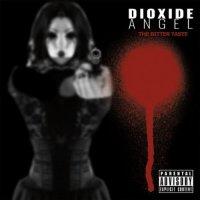 Dioxide Angel-The Bitter Taste