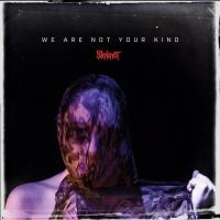 Slipknot-We Are Not Your Kind