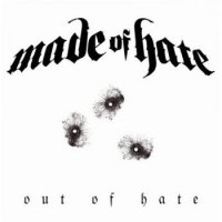 Made Of Hate-Out Of Hate