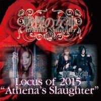 Athena's Slaughter-Locus Of 2015