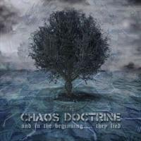 Chaos Doctrine-And in the Beginning... They Lied