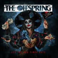 The Offspring-Let The Bad Times Roll