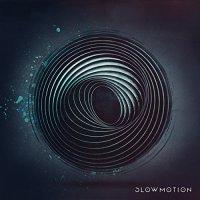 Slowmotion-Slowmotion