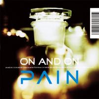 Pain-On And On